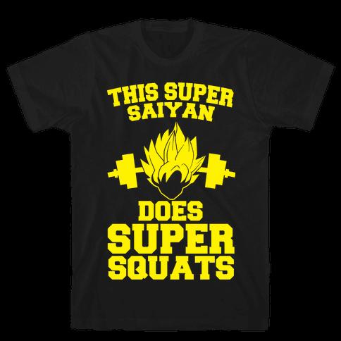 This Super Saiyan Does Super Squats Mens T-Shirt