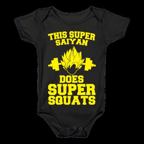 This Super Saiyan Does Super Squats Baby Onesy