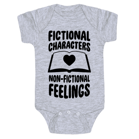 Fictional Characters, Non-Fictional Feelings Baby Onesy