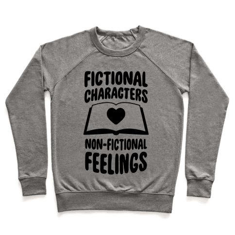 Fictional Characters, Non-Fictional Feelings Pullover