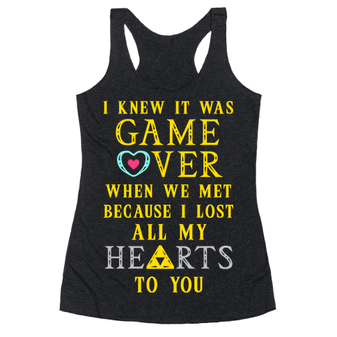 Game Over I Lost All My Hearts To You Racerback Tank Top