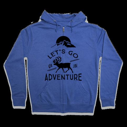 Let's Go On An Adventure Zip Hoodie