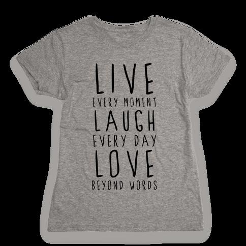 Live, Laugh, Love Womens T-Shirt