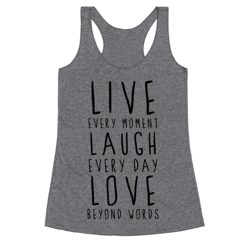 Live, Laugh, Love Racerback Tank Top