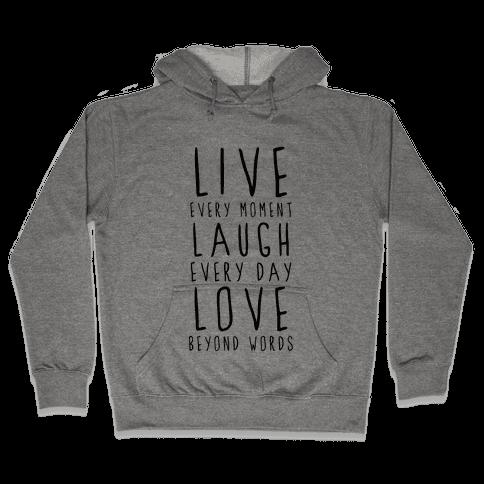Live, Laugh, Love Hooded Sweatshirt