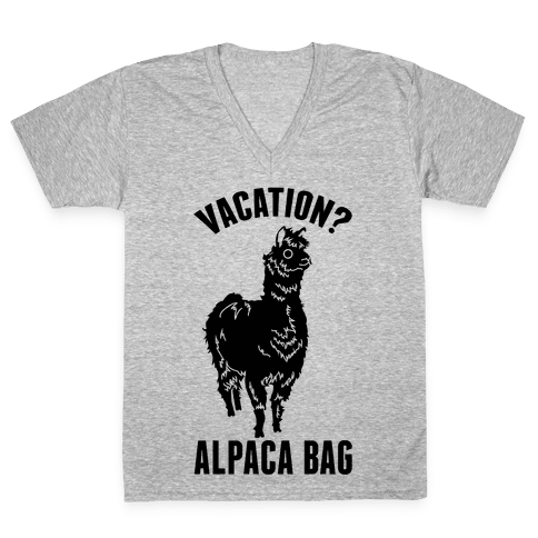 Vacation? Alpaca Bag V-Neck Tee Shirt