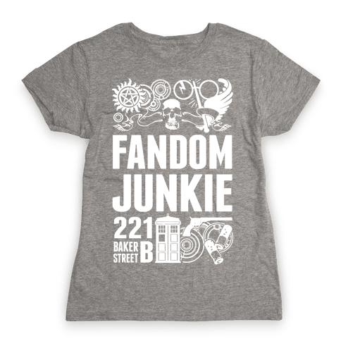 Fandom Junkie Womens T-Shirt