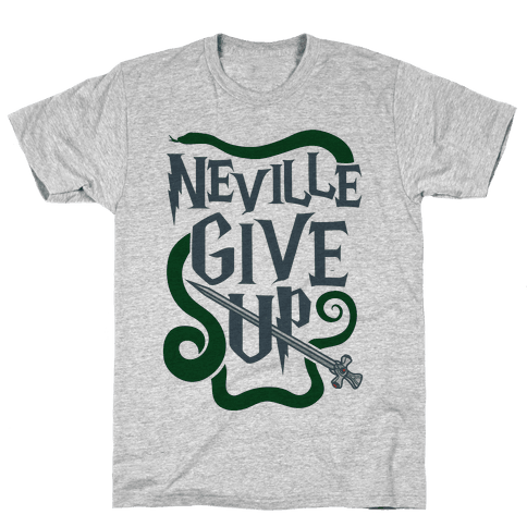 Neville Give Up Mens T-Shirt