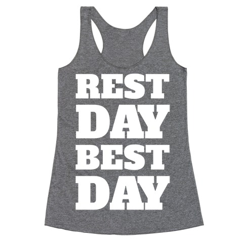Rest Day Best Day Racerback Tank Top