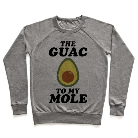 The Guac To My Mole Pullover