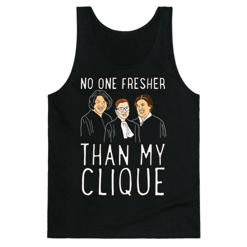 No One Fresher Than My Clique Tank Top