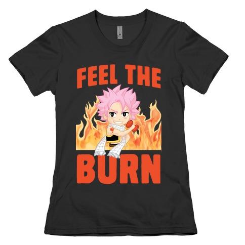 Feel the Burn (Natsu) Womens T-Shirt