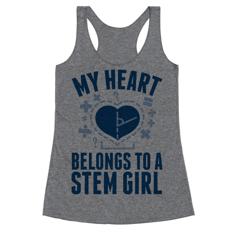 My Heart Belongs to a STEM Girl Racerback Tank Top