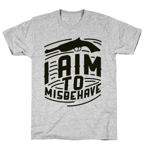 Misbehave Mens T-Shirt