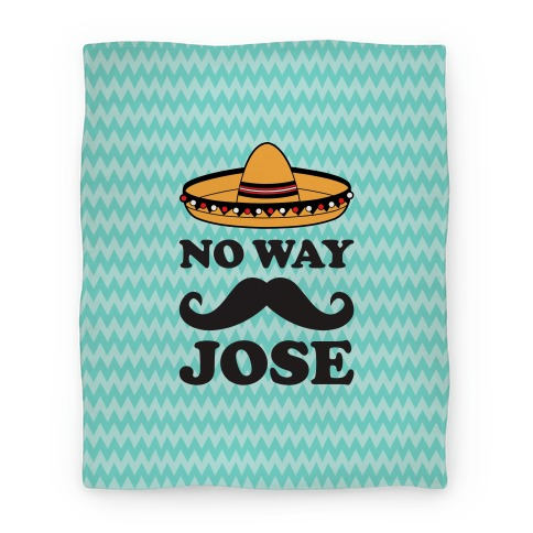 No Way Jose Blanket