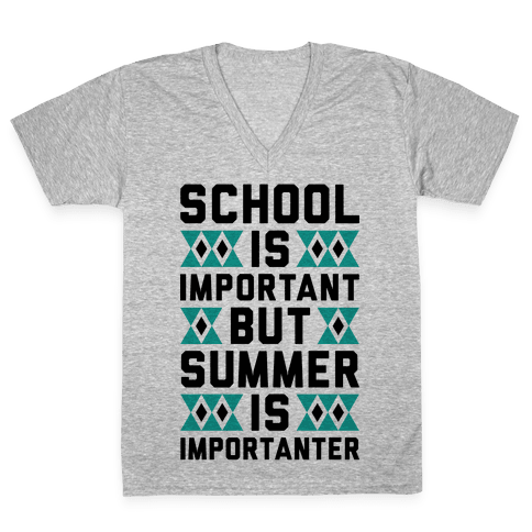 Summer Is Importanter V-Neck Tee Shirt