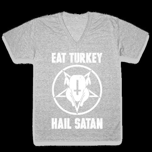 Eat Turkey, Hail Satan V-Neck Tee Shirt