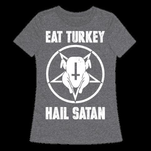 Eat Turkey, Hail Satan