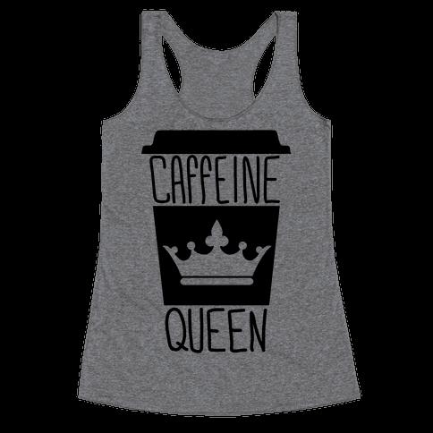 Caffeine Queen Racerback Tank Top