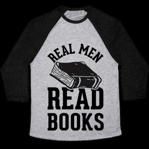 Real Men Read Books Baseball Tee