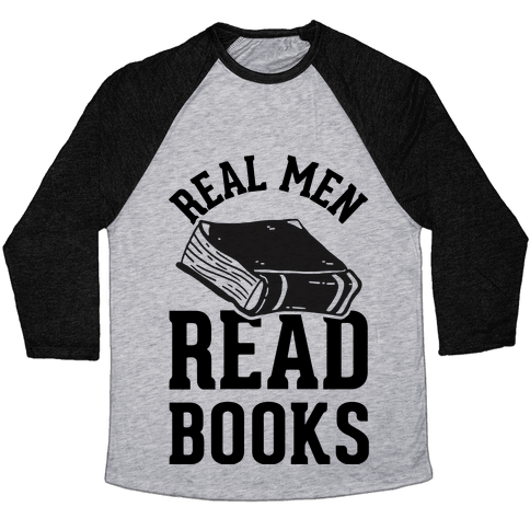 Real Men Read Books Baseball Tee
