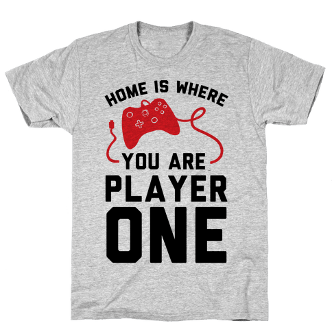 Home Is Where You Are Player One Mens T-Shirt