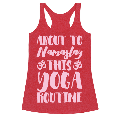 About To Namaslay This Yoga Routine