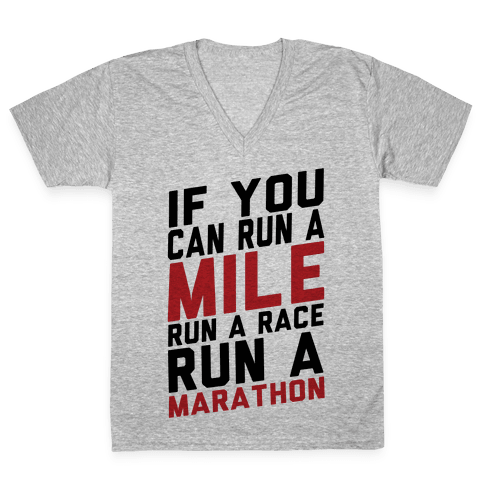 If You Can Run V-Neck Tee Shirt