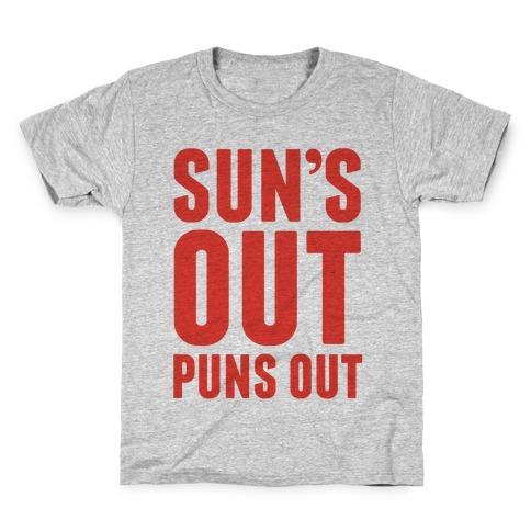 Suns Out Puns Out Kids T-Shirt
