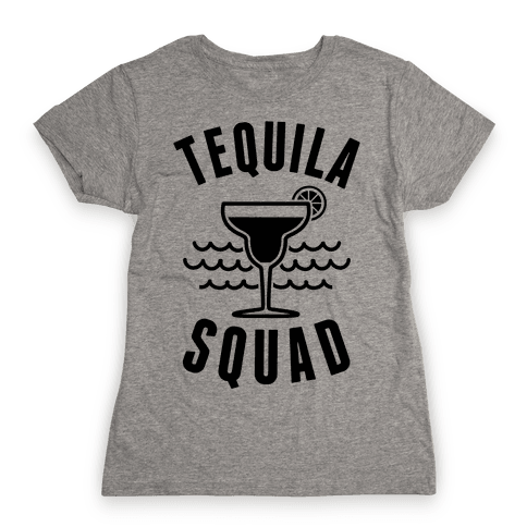 Tequila Squad Womens T-Shirt