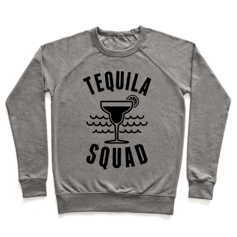 Tequila Squad Pullover