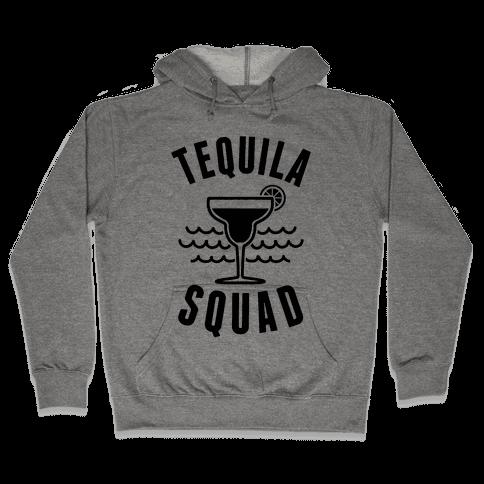 Tequila Squad Hooded Sweatshirt