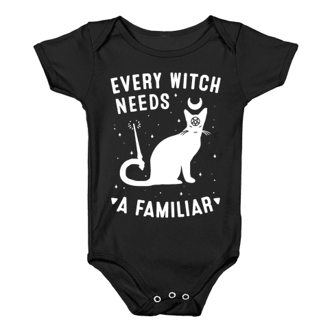 Every Witch Needs a Familiar Baby Onesy