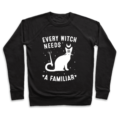 Every Witch Needs a Familiar Pullover