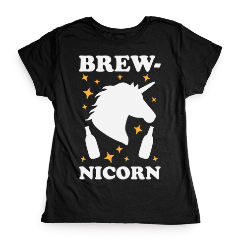 Brew-nicorn Womens T-Shirt