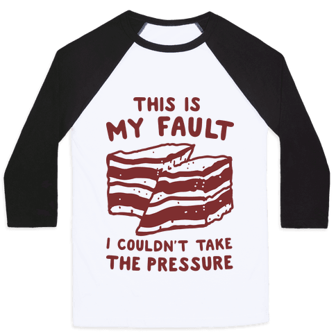 This Is My Fault Baseball Tee