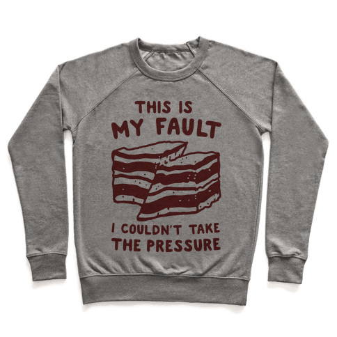 This Is My Fault Pullover