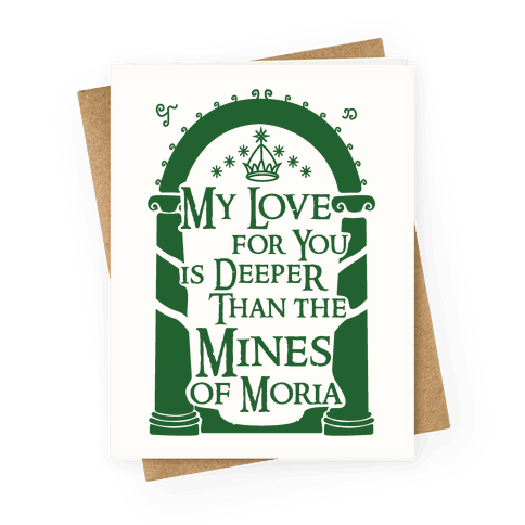 My Love For You is Deeper Than the Mines of Moria