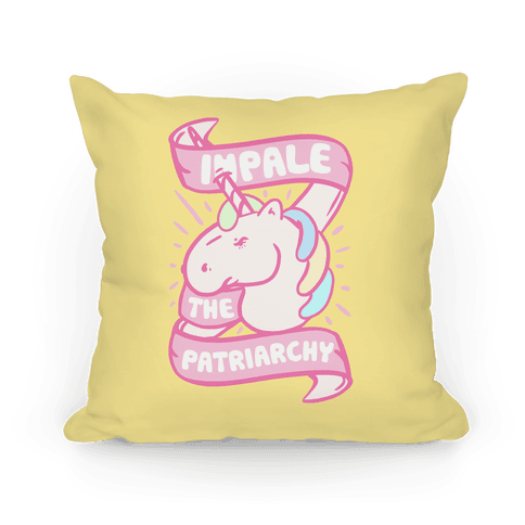 Impale The Patriarchy Pillow