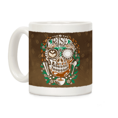 Rise and Shine Coffee Skull Coffee Mug