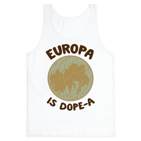 Europa is Dope-a Tank Top