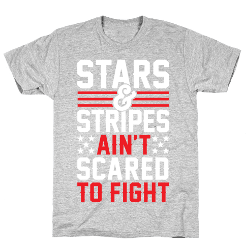 Stars And Stripes Ain't Scared To Fight Mens T-Shirt