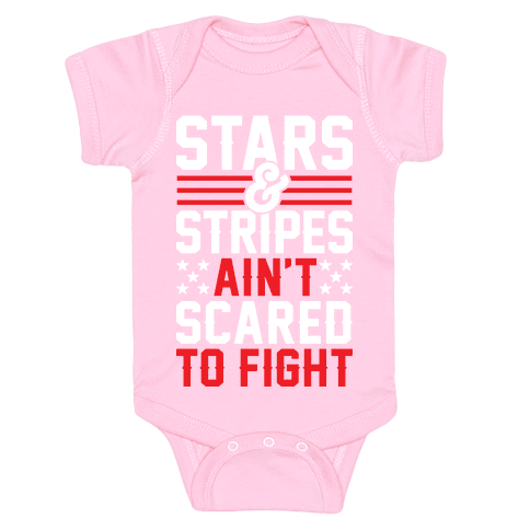 Stars And Stripes Ain't Scared To Fight Baby Onesy