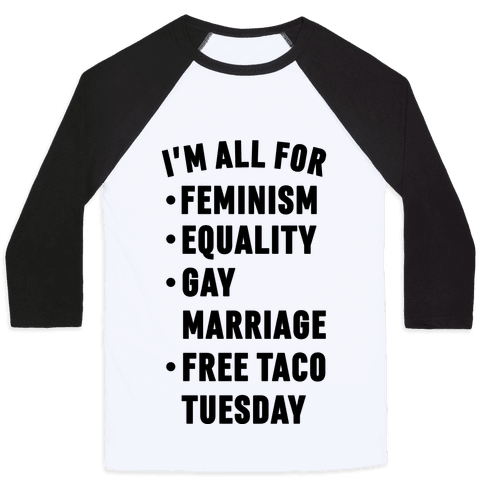 design feminism equality marriage free taco tuesday baseball shirt