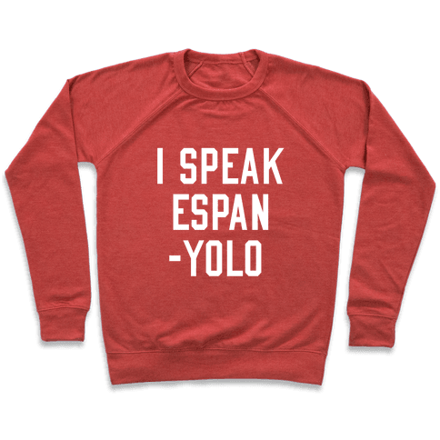 I Speak Espanyolo Pullover
