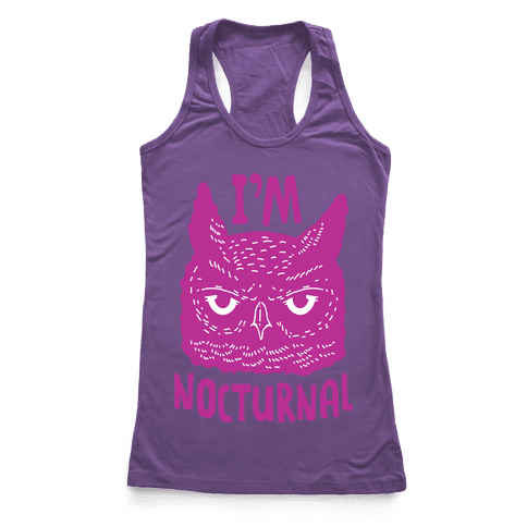 I'm Nocturnal Racerback Tank Top