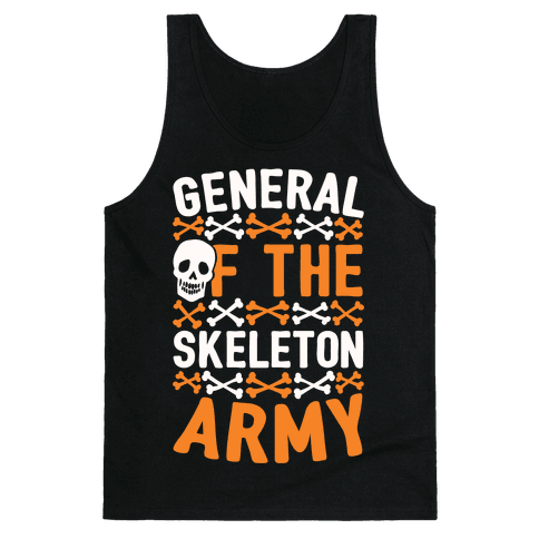 General Of The Skeleton Army Tank Top