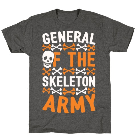 General Of The Skeleton Army T-Shirt