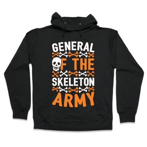 General Of The Skeleton Army Hooded Sweatshirt