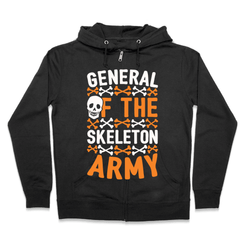 General Of The Skeleton Army Zip Hoodie
